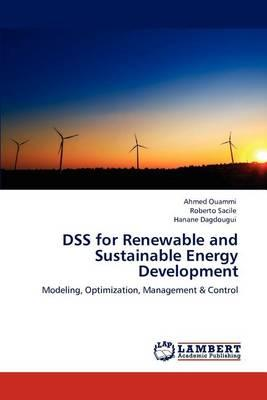 Dss for Renewable and Sustainable Energy Development