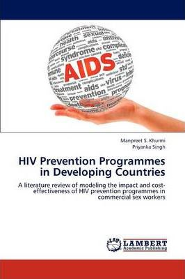 HIV Prevention Programmes in Developing Countries ...