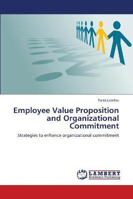 Employee Value Proposition and Organizational Commitment