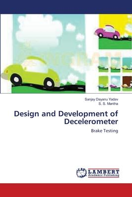 Design and Development of Decelerometer