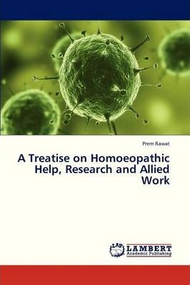 A Treatise on Homoeopathic Help, Research and Allied Work