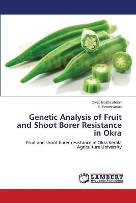 Genetic Analysis of Fruit and Shoot Borer Resistance in Okra