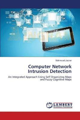 Computer Network Intrusion Detection