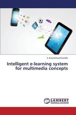 Intelligent E-Learning System for Multimedia Concepts