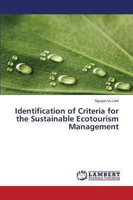 Identification of Criteria for the Sustainable Ecotourism Management