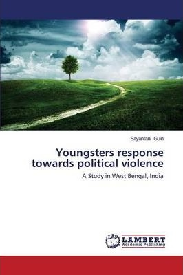 Youngsters Response Towards Political Violence
