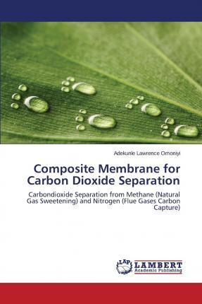 Composite Membrane for Carbon Dioxide Separation