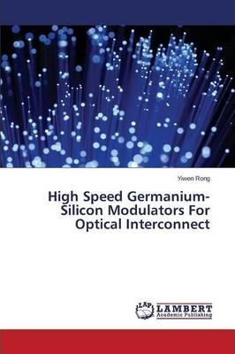 High Speed Germanium-Silicon Modulators for Optical Interconnect