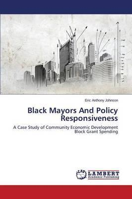 Black Mayors and Policy Responsiveness