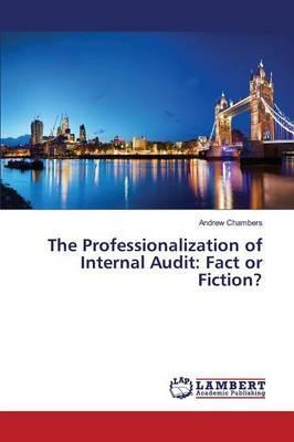 The Professionalization of Internal Audit