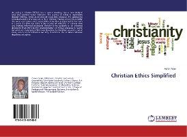 Christian Ethics Simplified
