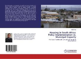 Housing in South Africa: Policy Implementation vs. Municipal Capacity