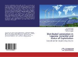 Distributed generation in Uganda potential and status of Exploitation  Renewable and non renewable energy resources