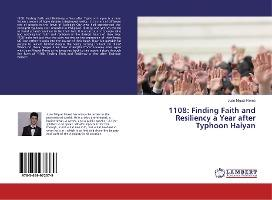 1108 Finding Faith and Resiliency a Year after Typhoon Haiyan