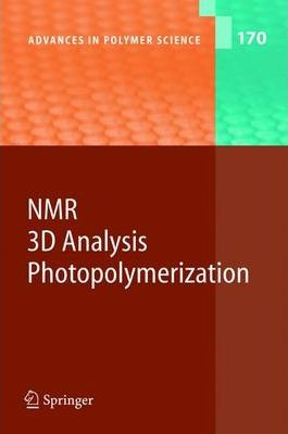 NMR * 3D Analysis * Photopolymerization