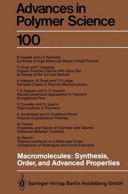 Macromolecules: Synthesis, Order and Advanced Properties