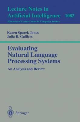Evaluating Natural Language Processing Systems