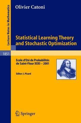 Statistical Learning Theory and Stochastic Optimization