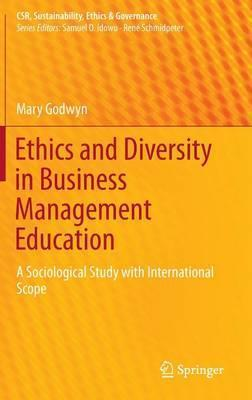Ethics and Diversity in Business Management Education  A Sociological Study with International Scope