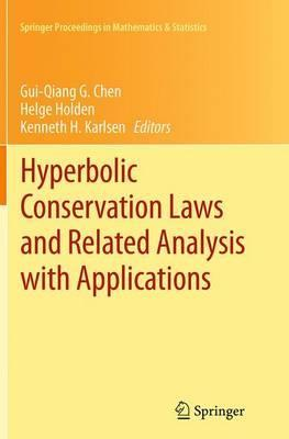 Hyperbolic Conservation Laws and Related Analysis with Applications