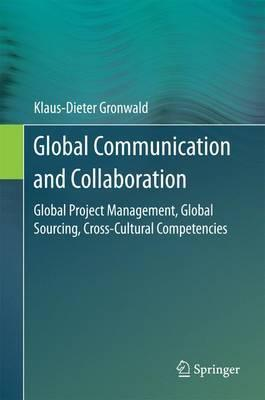 Global Communication and Collaboration  Global Project Management, Global Sourcing, Cross-Cultural Competencies