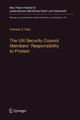 The UN Security Council Members' Responsibility to Protect
