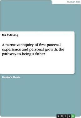 A Narrative Inquiry of First Paternal Experience and Personal Growth