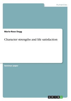 Character Strengths and Life Satisfaction
