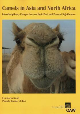 Camels In Asia And North Africa Pamela Burger 9783700172444