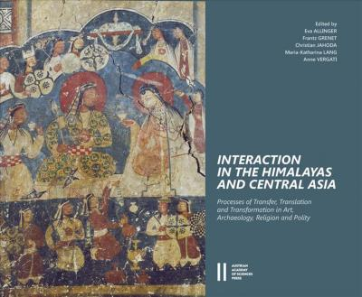 Interaction In The Himalayas And Central Asia Eva Allinger