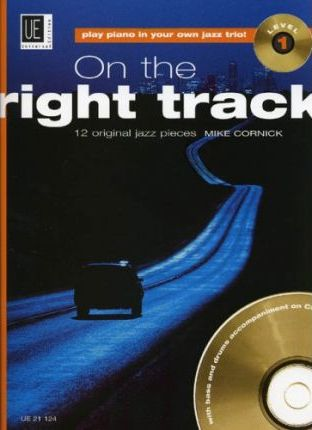 On the Right Track: UE21124 Level 1