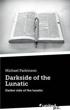 Darkside of the Lunatic