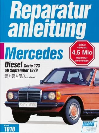 Mercedes-Benz Diesel Serie 123 ab September 1979