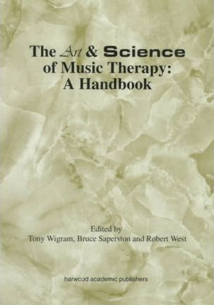 Art & Science of Music Therapy: A Handbook