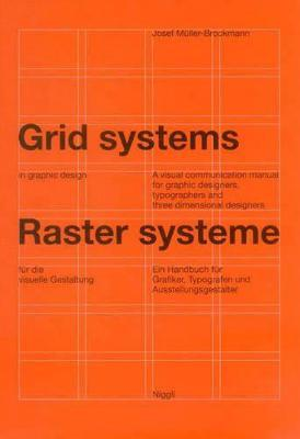 Grid Systems in Graphic Design : Josef Müller-Brockmann : 9783721201451