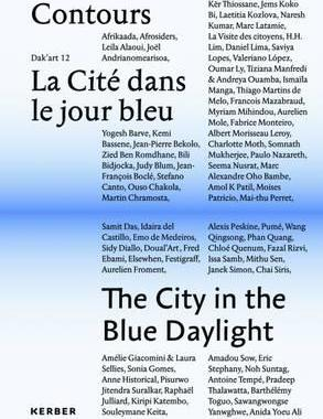 The City in the Blue Daylight: Volume 2 : Dakar Biennial