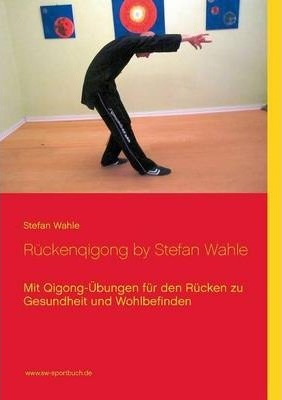 Ruckenqigong  Stefan Wahle
