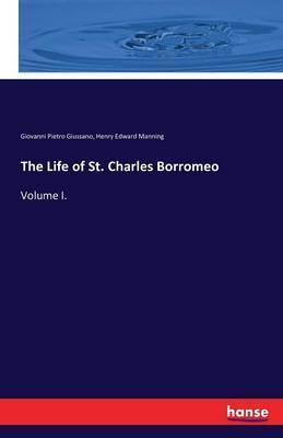 The Life of St. Charles Borromeo