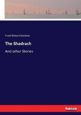 The Shadrach