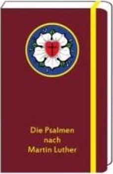 Die Psalmen nach Martin Luther