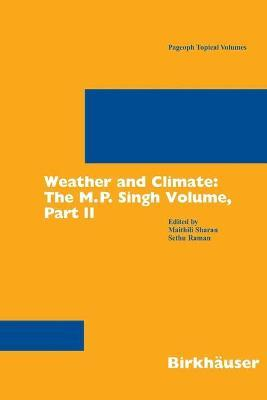Weather and Climate: Pt. 2: The M.P. Singh Volume