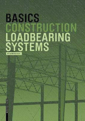 Basics Loadbearing Systems