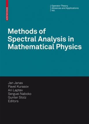 Methods of spectral analysis in mathematical physics: Conference, OTAMP 2006, Lund, Sweden