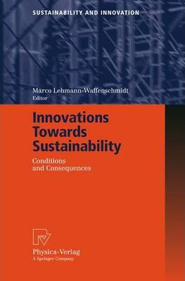 Innovations Towards Sustainability  Conditions and Consequences