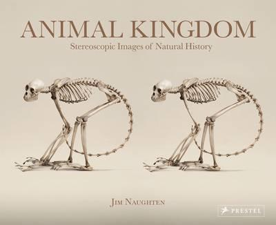 Animal Kingdom Stereoscopic Images of Natural History