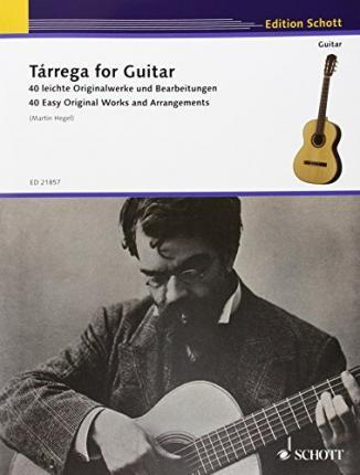 Tarrega for Guitar - 40 Easy Original Works and Arrangements