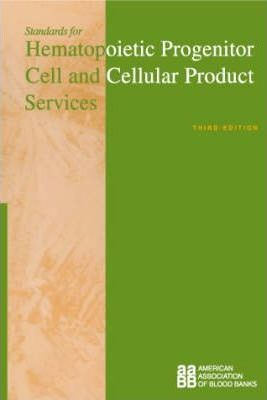 Standards for Hematopoietic Progenitor Cell and Cellular Product Services
