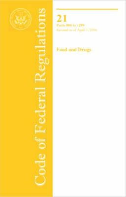 Code of Federal Regulations, Title 21, Food and Drugs, Parts 800 to 1299