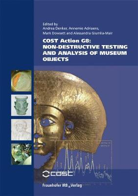 COST Action G8 Non-destructive Testing and Analysis of Museum Objects.