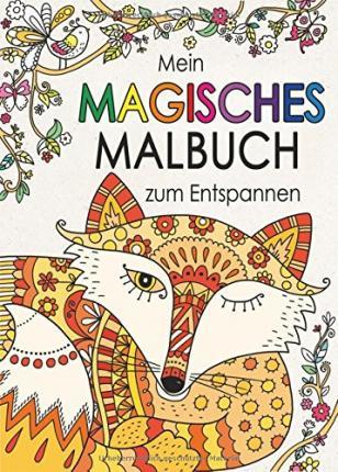 mein magisches malbuch zum entspannen felicity french 9783817498536. Black Bedroom Furniture Sets. Home Design Ideas